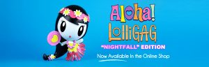 Aloha Lolligag Nightfall Edition Announcement